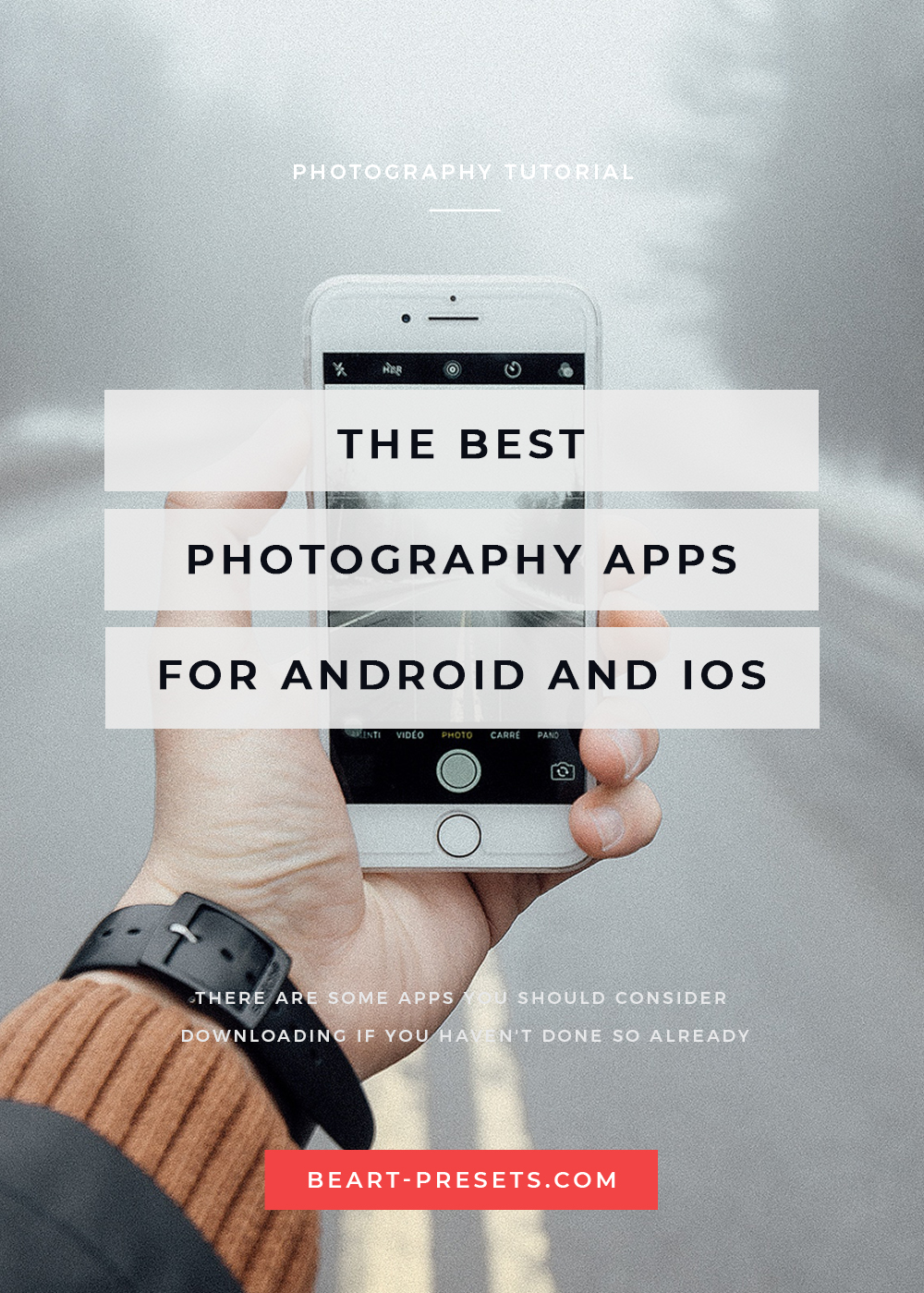 The best photography apps for Android and iOS