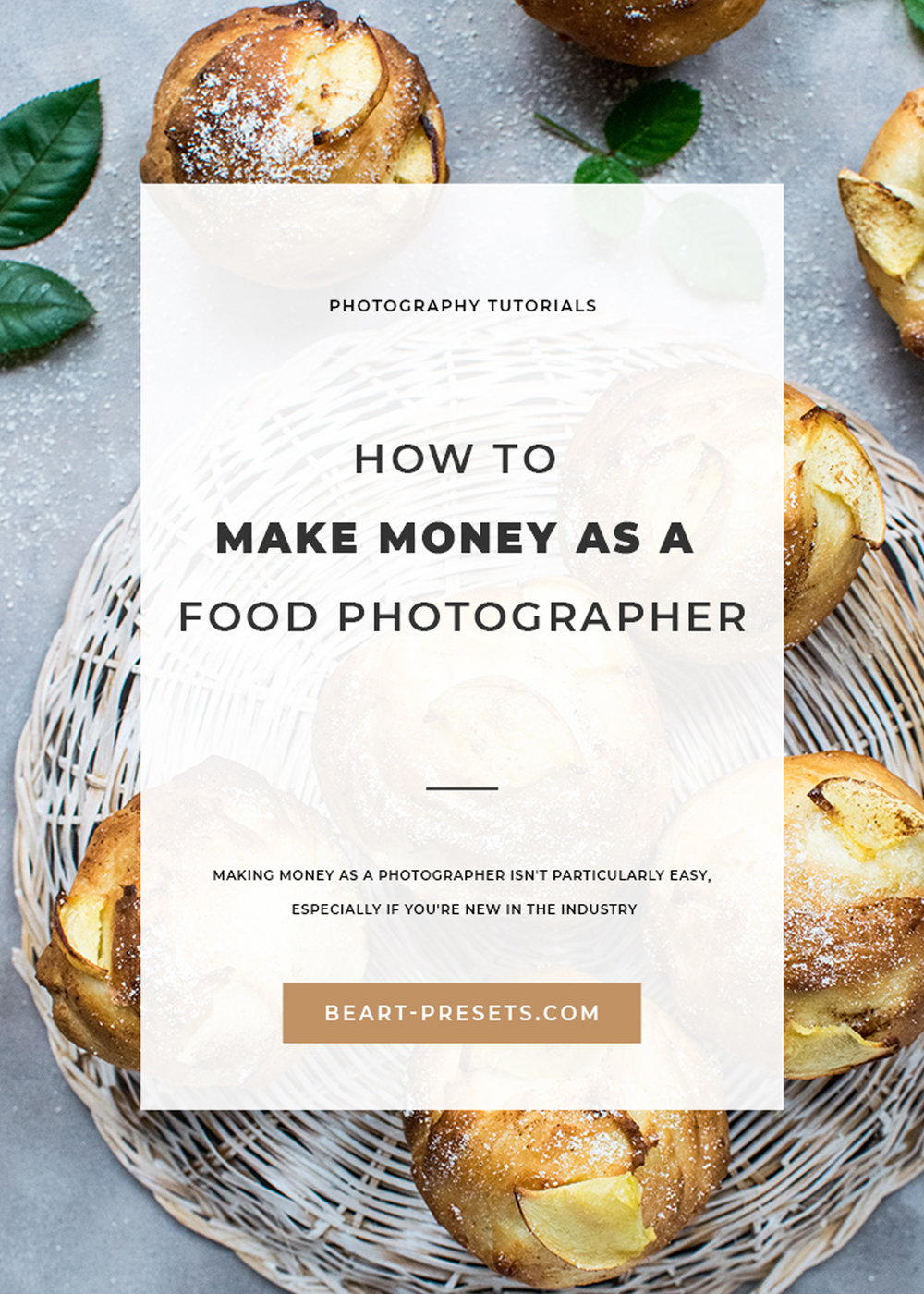 HOW TO  MAKE MONEY AS A FOOD PHOTOGRAPHER