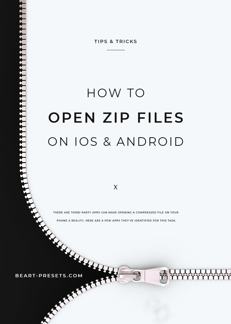 HOW TO OPEN & COMPRESS ZIP FILES FOR IOS/ANDROID USERS
