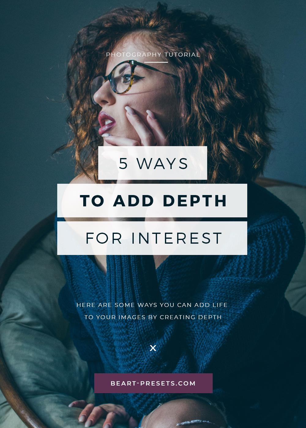 add depth for interest