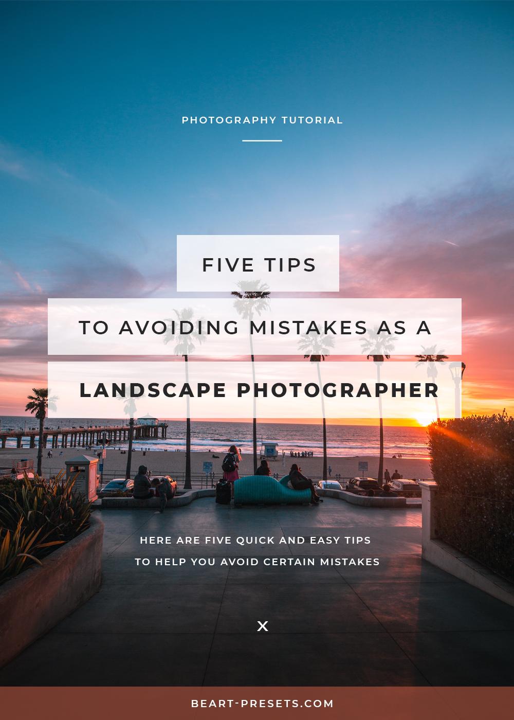 tips for landscape photographer