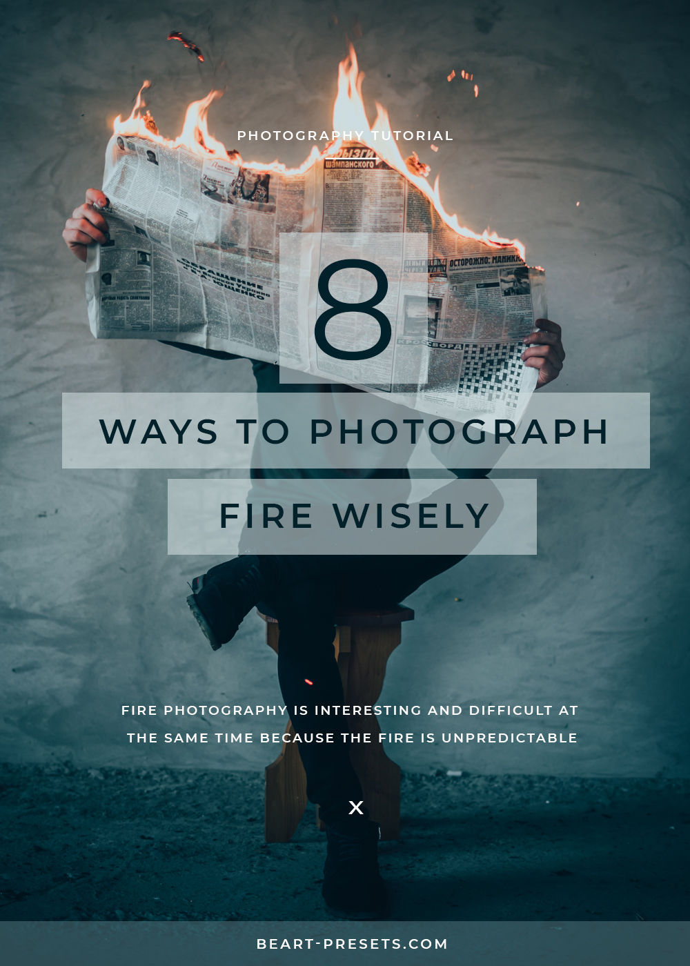 tips to photograph fire