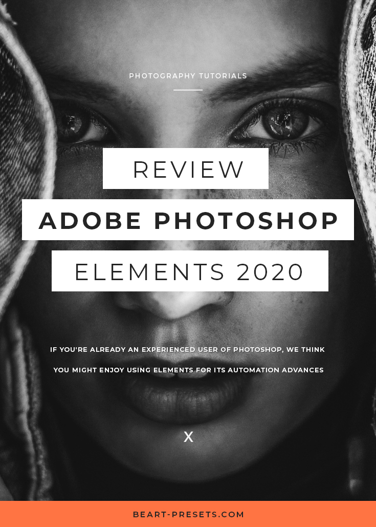 Adobe Photoshop Elements 2020 Review.Adobe Photoshop Elements 2020 Review