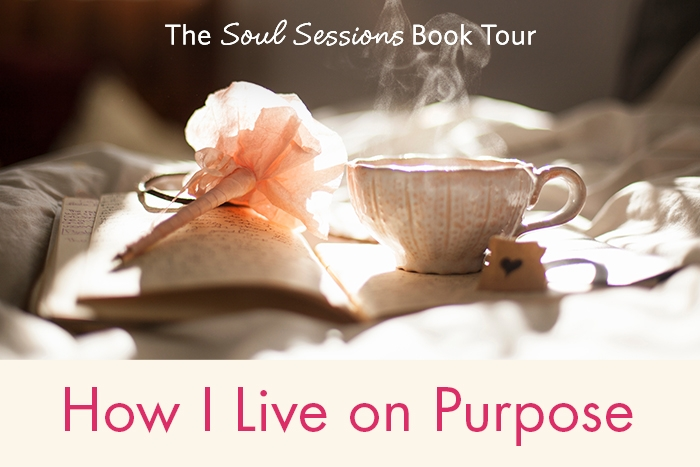 how_i_live_on_purpose