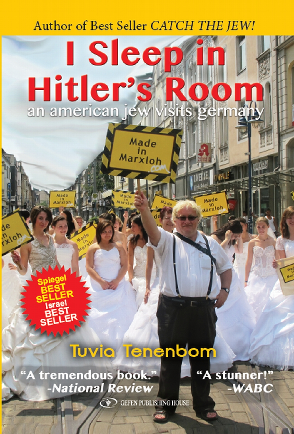 Tuvia Tenenbom I Sleep In Hitler S Room