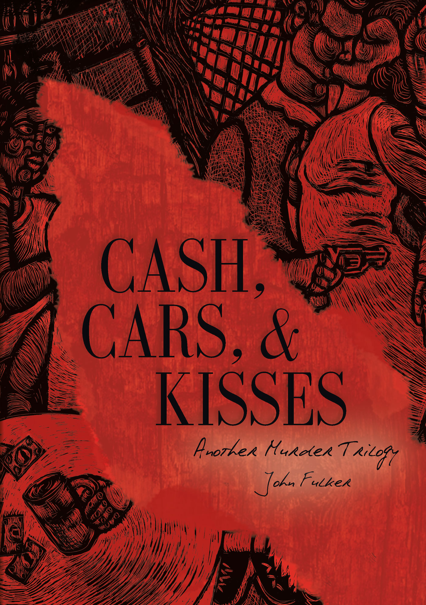 John Fulker's book, Cash, Cars, & Kisses