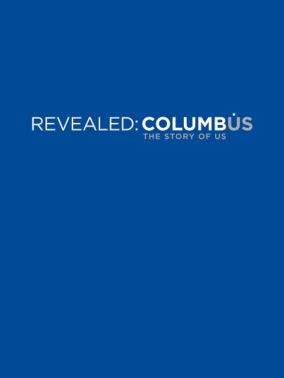 When Columbus, Ohio celebrated its bicentennial in 2012, it brought together donors, sponsors, and stakeholders from leading organizations and businesses across Columbus. Its bicentennial book Revealed: Columbus evidenced the diversity in input by capturing a wide cross-section of Columbus culture.