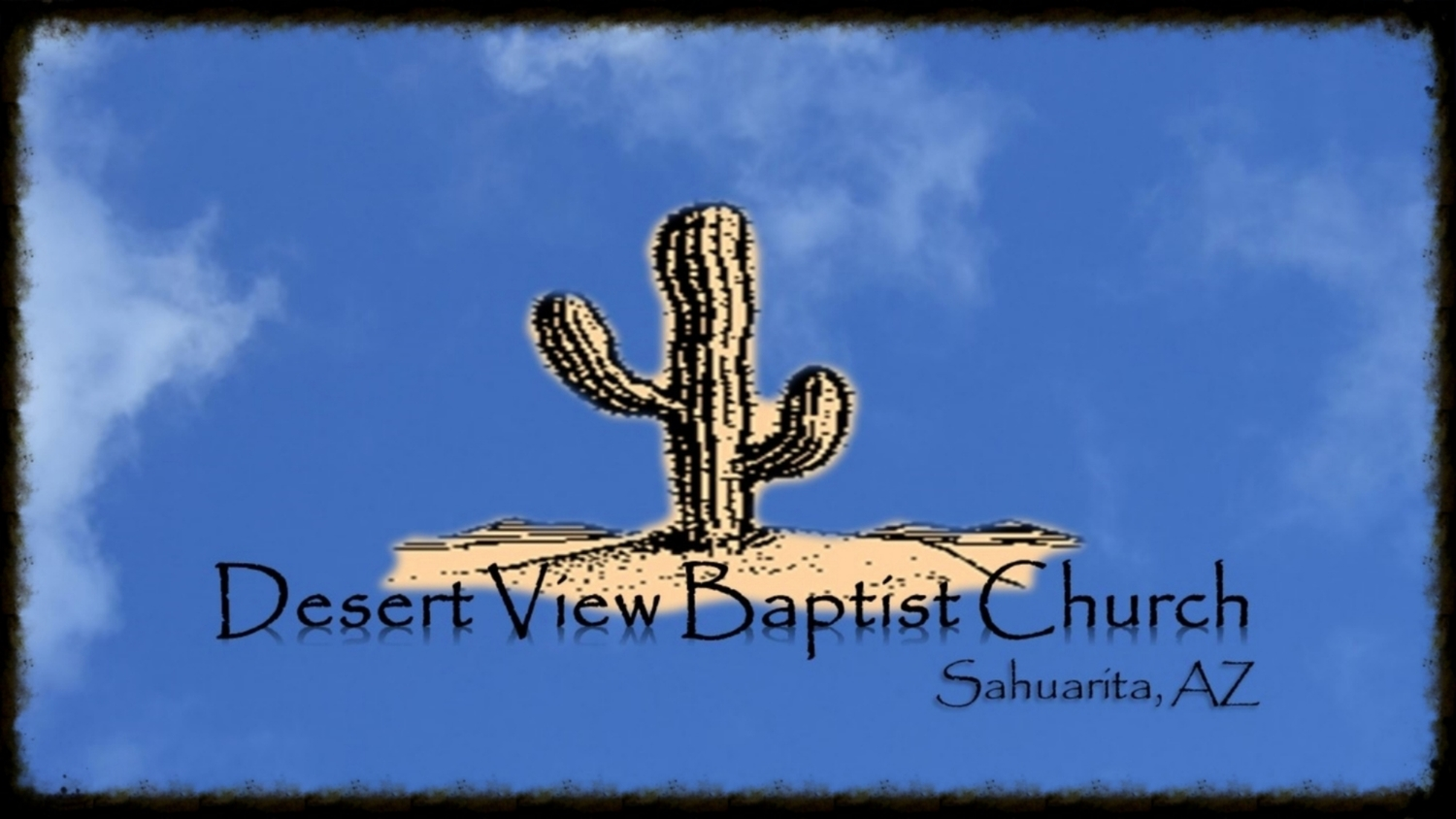 Desert View Baptist Church