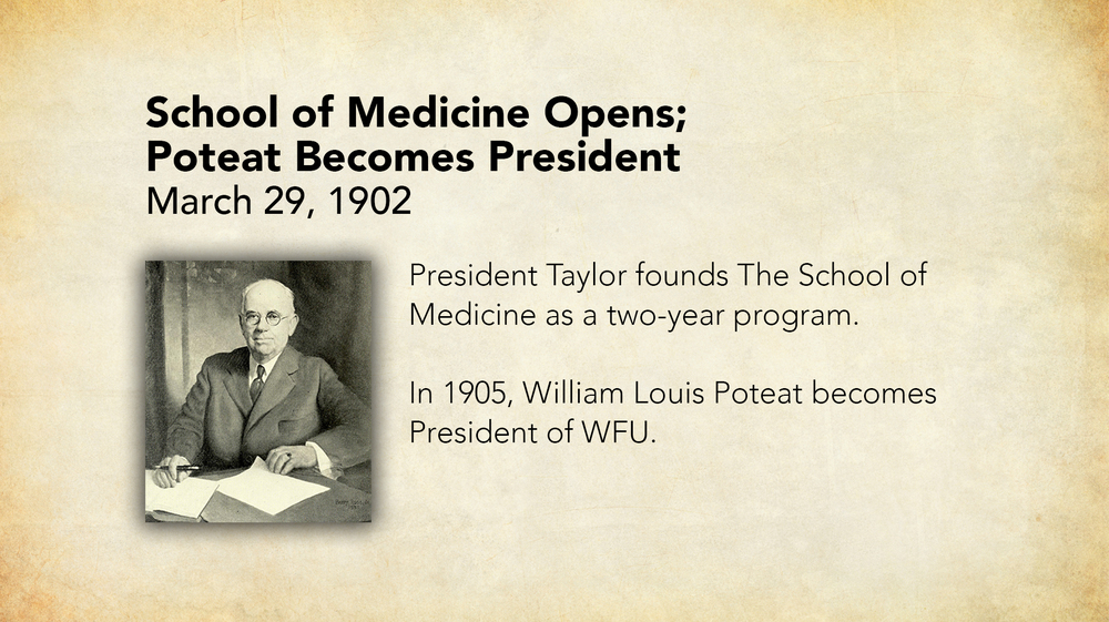 1902 - School of Medicine Opens - Poteat Becomes President.jpg