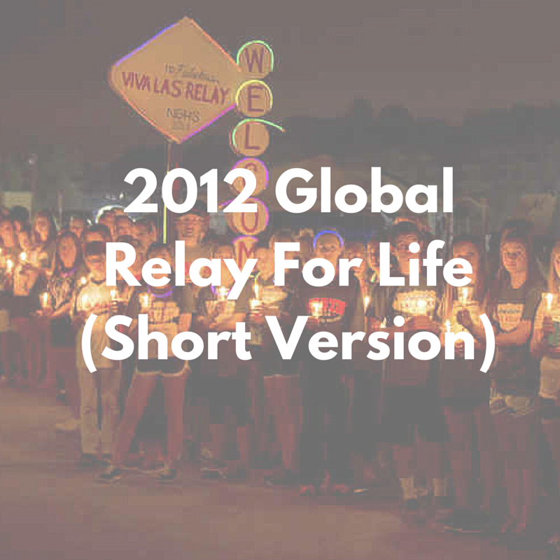 2012 Global Relay For Life (Short.png