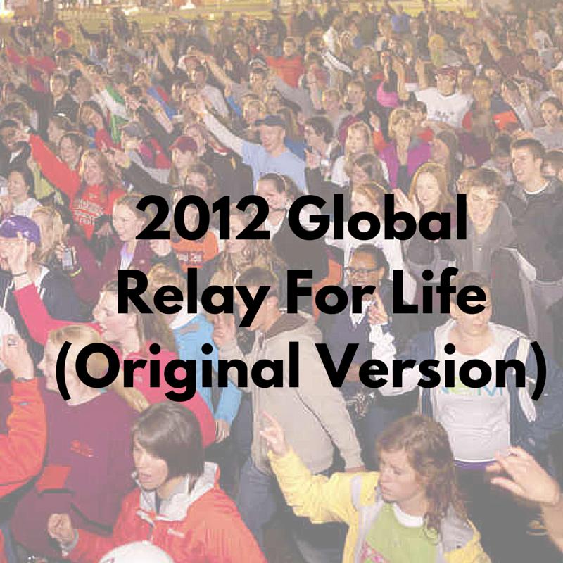2012 Global Relay For Life (Original.png