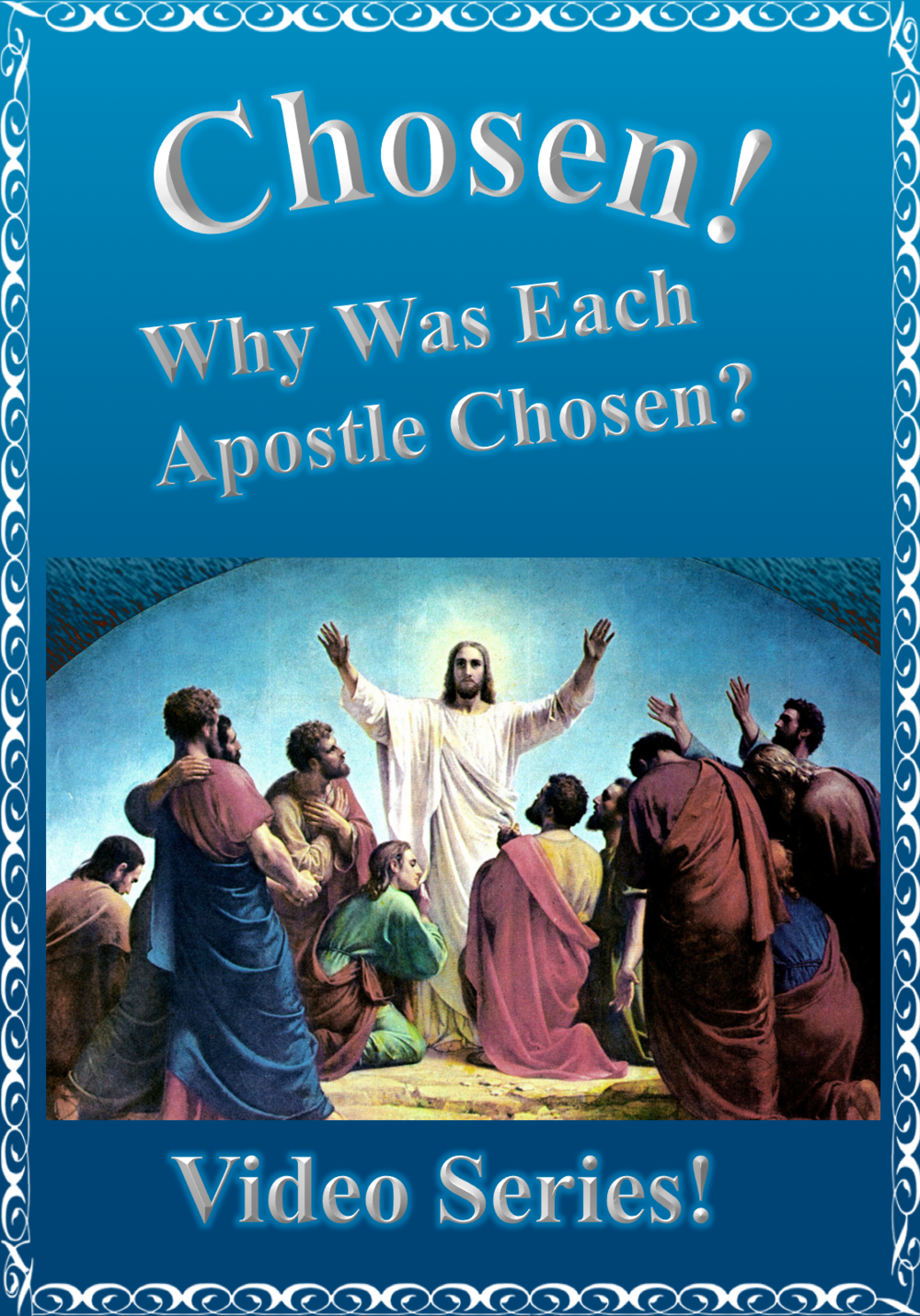 Free Video Series on the Apostles!