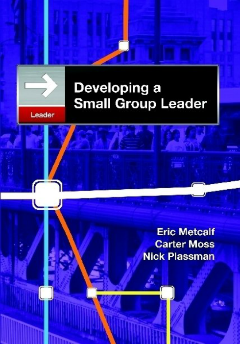 Developing a Small Group Leader