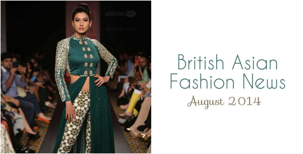 British Asian Fashion News August 2014