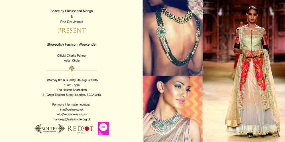 Soltee by Sulakshana Monga & Red Dot Jewels present Shoreditch Fashion Weekender