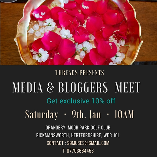 Threads - Indian Fashion Trunk Show for Bloggers