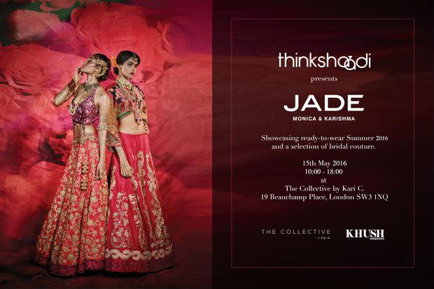 Think Shaadi presents JADE by Monica and Karishma
