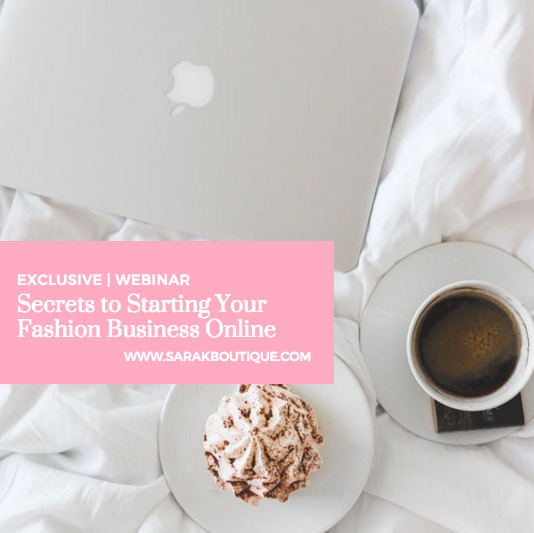 SECRETS TO STARTING YOUR FASHION BUSINESS ONLINE IN 2-WEEKS | WEBINAR