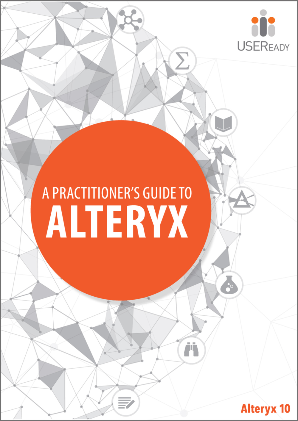 A Practitioner's Guide to Alteryx