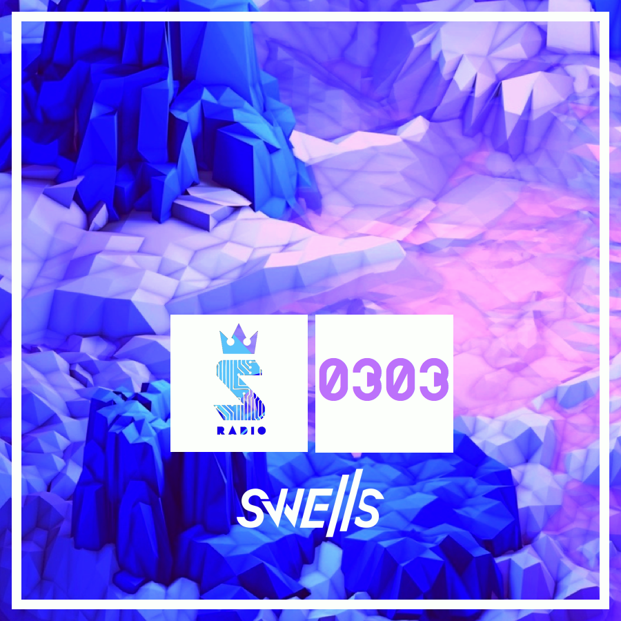 SWELLS - Swellular Radio 0303 (Live)