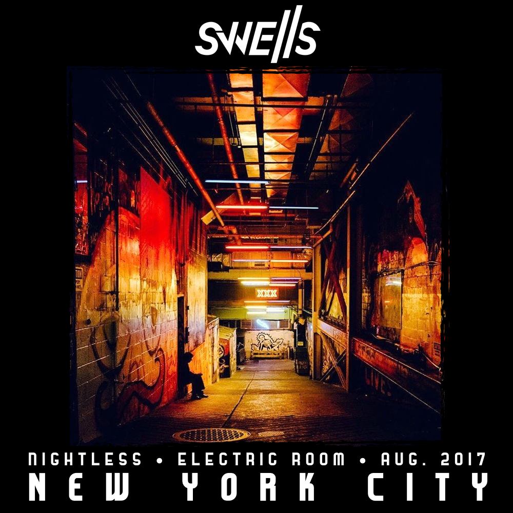 SWELLS - Electric Room NYC
