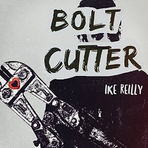 BOLT CUTTER (single)   (2017 Firebrand Records)