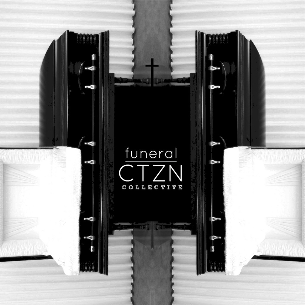 Funeral by CTZN Collective