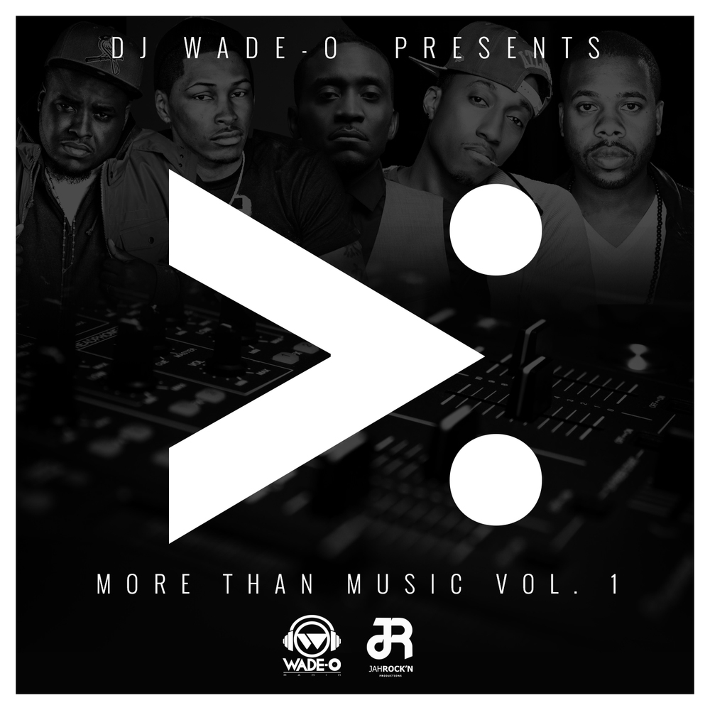 More than Music Vol.1 by DJ Wade-o