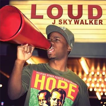 J Sky Walker - Loud