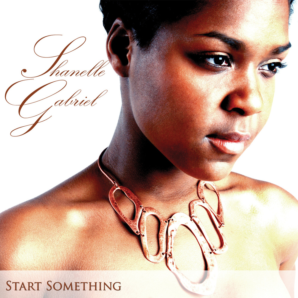 Start Something - Shanelle Gabriel - Album Cover.jpg