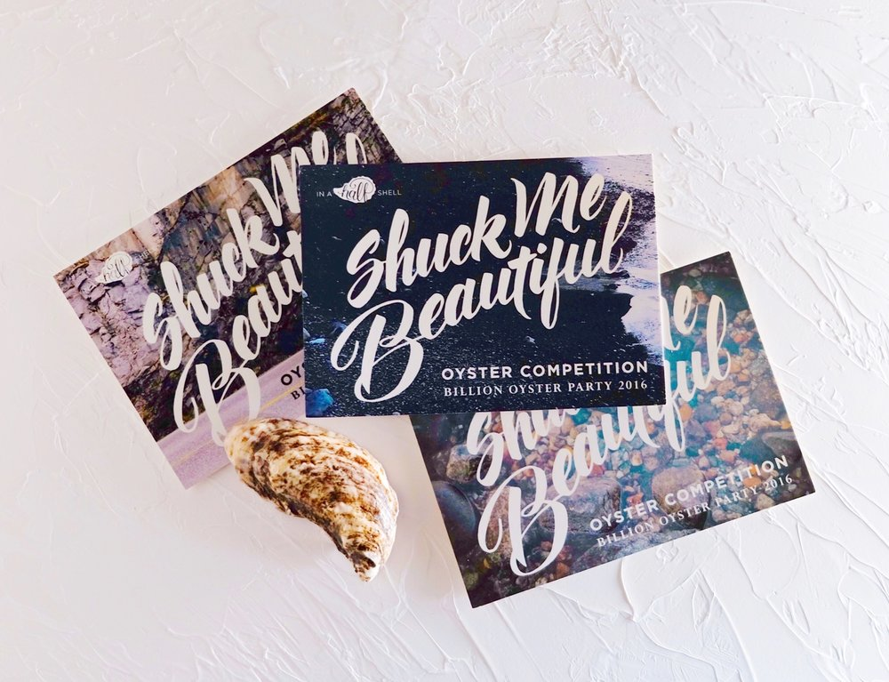 """Shuck Me Beautiful"" custom hand-lettering for the Billion Oyster Party by Chavelli 