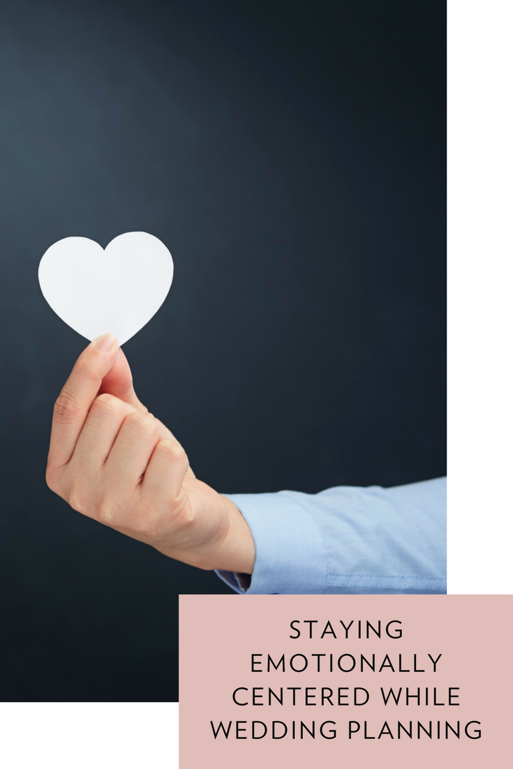Staying emotionally centered while wedding planning