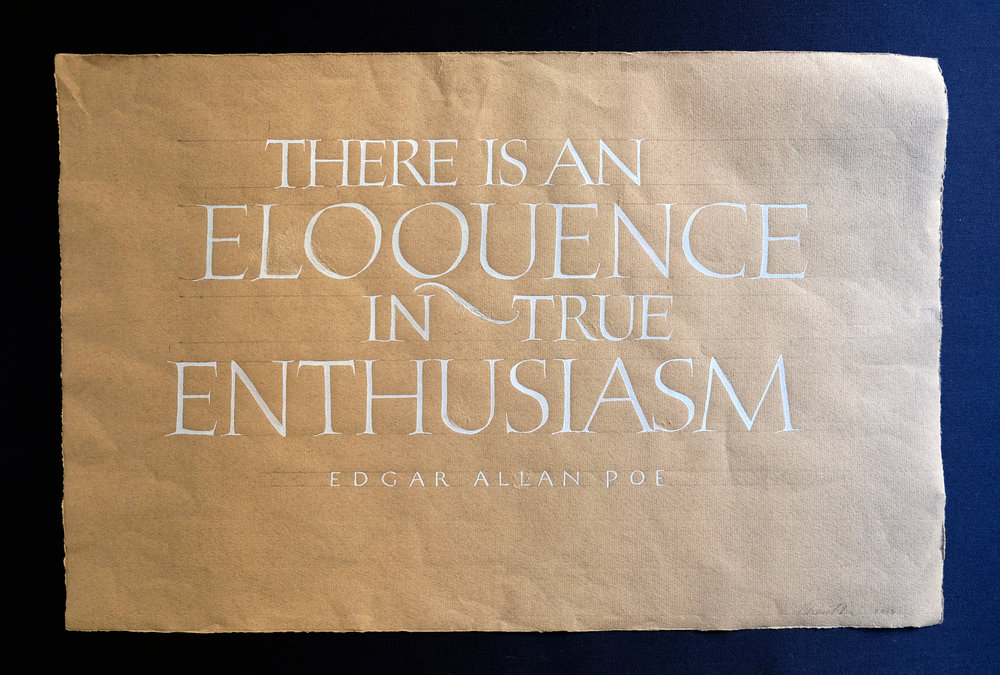 Edgar Allan Poe on eloquence and enthusiasm in roman capitals // calligraphy by Chavelli www.chavelli.com