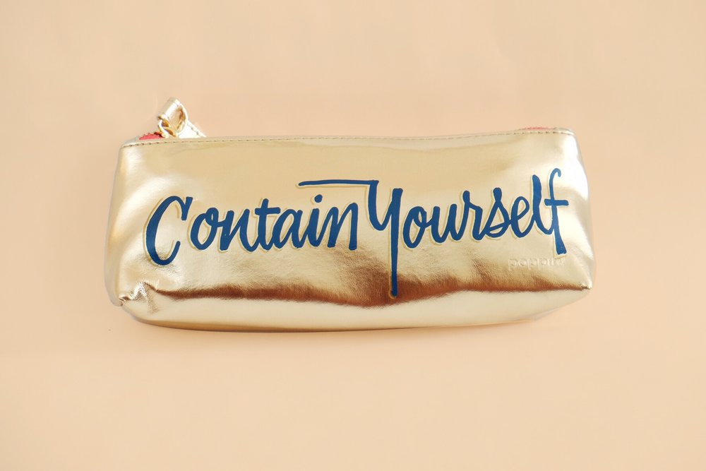 """Contain Yourself"" hand-lettering on Poppin pouch // by Chavelli www.chavelli.com"