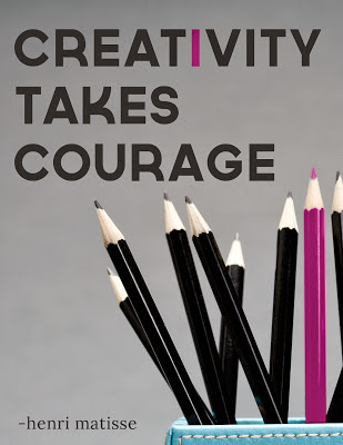 quote-courage-creativity-poster.jpg