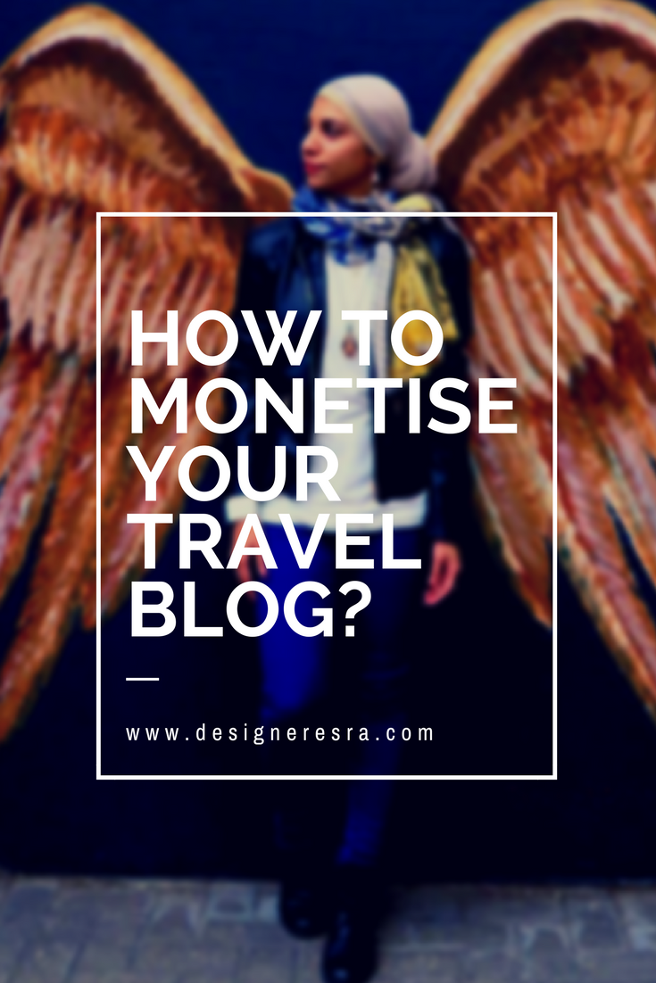 How to Monetise Your Travel Blog?