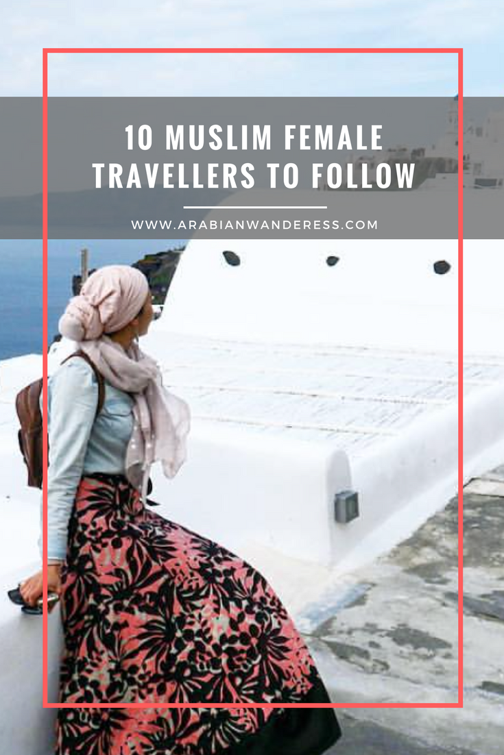 10 Muslim Female Travellers to Follow