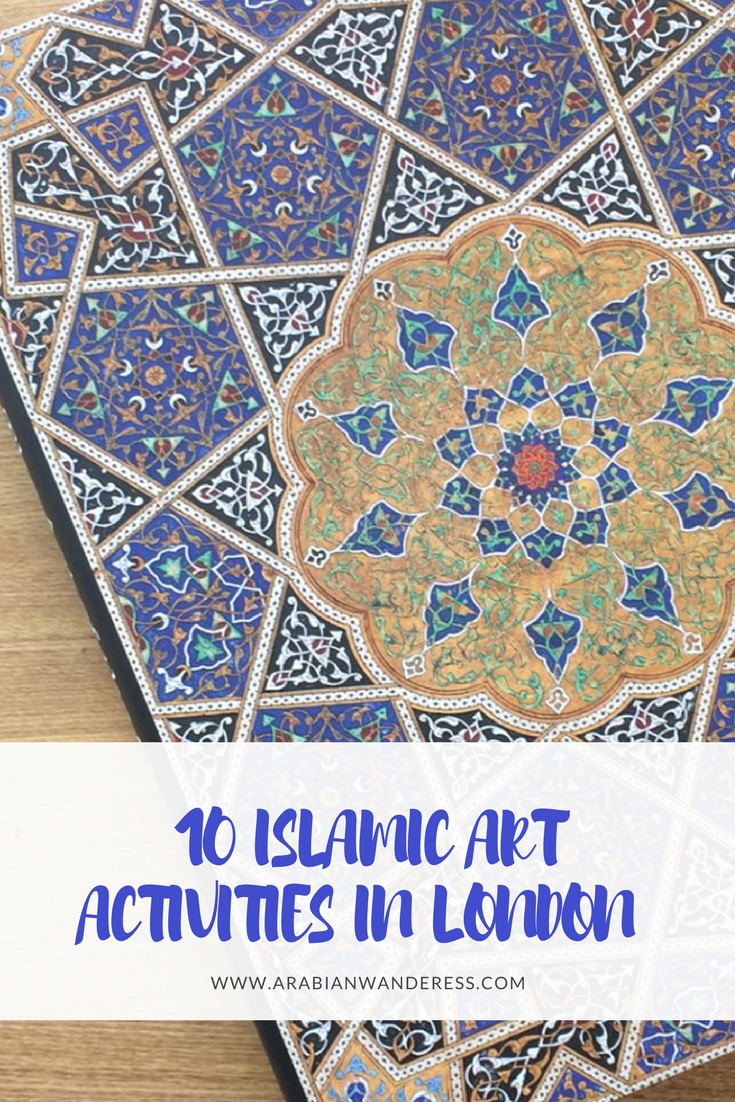 10 Islamic Art Activities in London