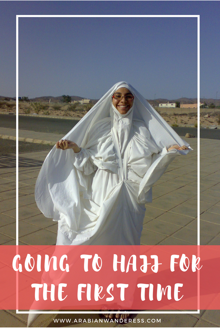 GOING TO HAJJ FOR THE FIRST TIME