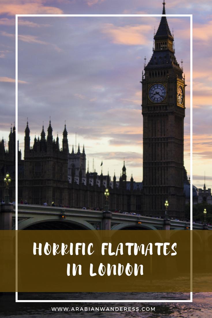 horrific flatmates in London
