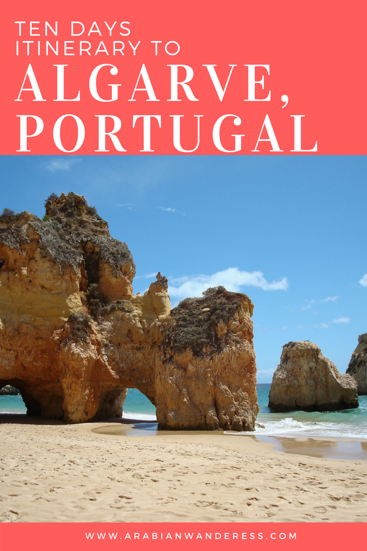 Ten Days Itinerary to the Algarve, South Portugal