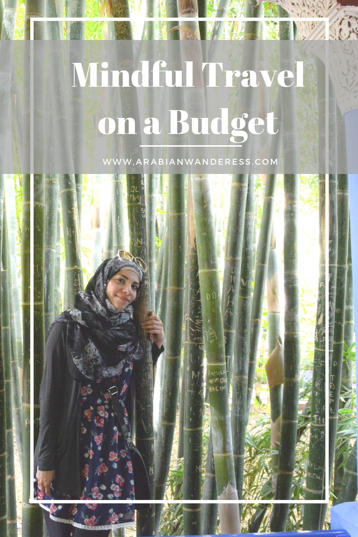 Mindful travel on a budget