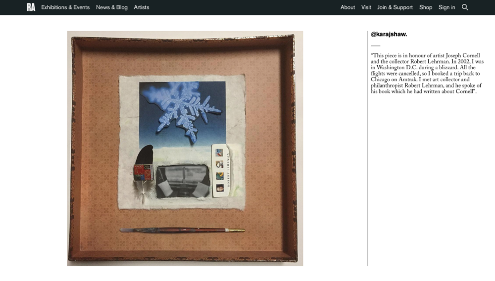 Inspired by artist Joseph Cornell, a shadowbox designed by Shaw was selected to be featured on the Royal Academy of Arts website, and the BBC's get creative.