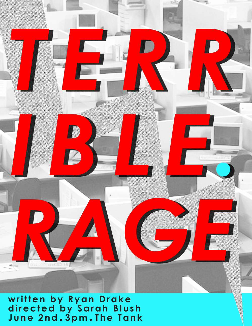 TERRIBLE. RAGE.   The Tank - JUNE 2018: Reading of a new play by Ryan Drake