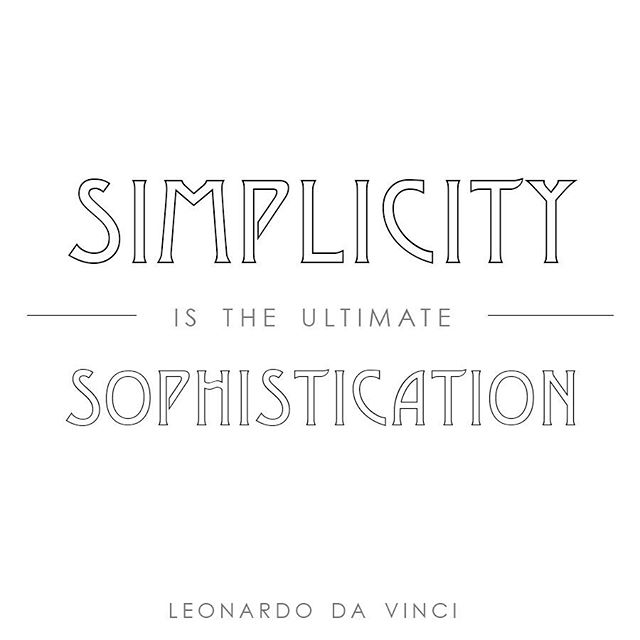 #simplicity #sophistication #wordsofwisdom #elandujour