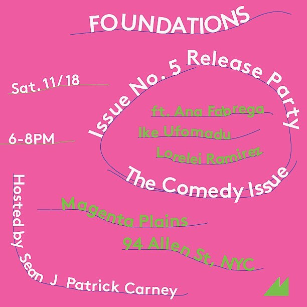 NEW YORK! Join us for the @foundationsmag Comedy Issue release at @MagentaPlains this Saturday from 6-8PM! Hosted by Sean J Patrick Carney (@socialmalpractice) and ft. Ana Fabrega (@ana_fabrega), Ike Ufomadu (@ikeminded), and Lorelei Ramirez (@pileoftears). Exhibition walk through with #MagentaPlains director Olivia Smith (@ashoonk) and artists Kah Bee Chow (@kbc___) Sandra Mujinga (@iamsandramujinga) and Tiril Hasselknippe (@tirilhasselknippe), whose exhibition Skip Zone is on view in the gallery.