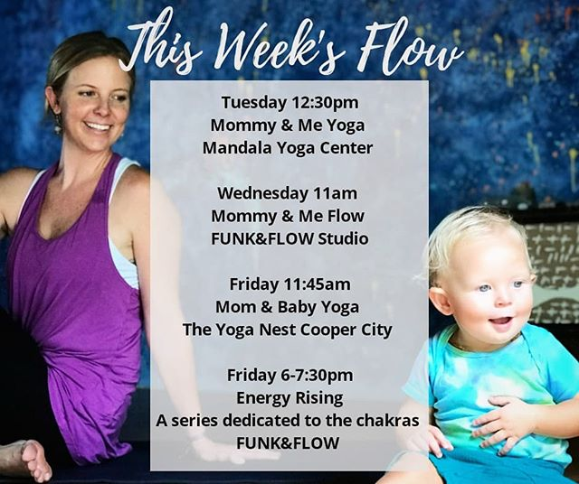 Come FLOW (breathe, move, meditate, restore, relax, rejuvinate) with us!  Offering Mommy & Me at @mandalayogacenterfl @funkandflowstudio @theyoganestfl  and... ENERGY Rising ~ A yoga series dedicated to the chakras  July 13, 20, 27th @funkandflowstudio  #yogastudio #pranayama #asana #movement #fortlauderdale #coopercity #mommyandme #yogamom #fitness #goodvibesonly #wheelhouseyogis #mindfulmamas
