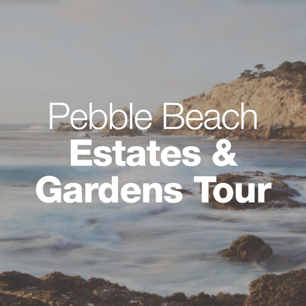 EstateGardensTour_PebbleBeach_WebButtons.jpg