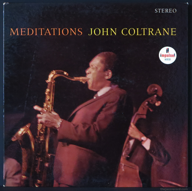 "John Coltrane - ""Meditations"" - Front Cover"