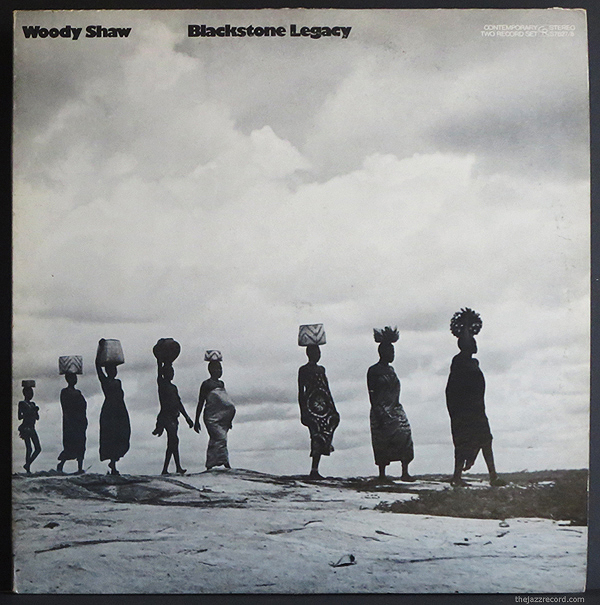 "woody Shaw - ""Blackstone Legacy"" LP"
